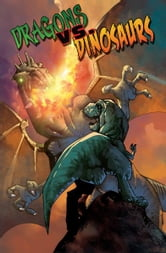 Dragons vs. Dinosaurs ebook by Chris Eric Peterson