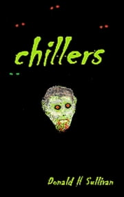 Chillers ebook by Donald H Sullivan