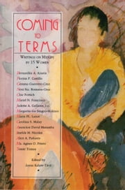 Coming to Terms - Writings on Midlife by 15 Women ebook by Lorna Kalaw-Tirol