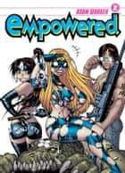 Empowered Volume 2 ebook by Adam Warren