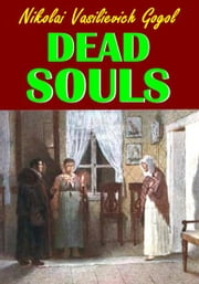 Dead Souls ebook by Nikolai Vasilievich Gogol