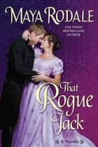 That Rogue Jack ebook by Maya Rodale