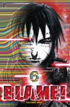 Blame! vol. 06 ebook by Tsutomu Nihei