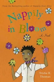 Nappily in Bloom ebook by Trisha R. Thomas