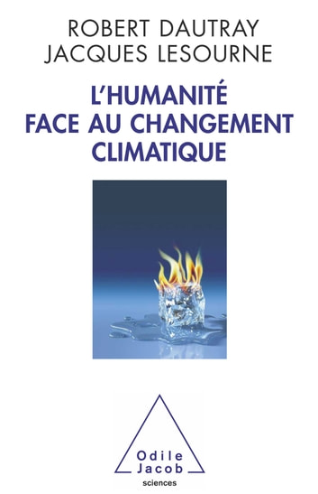 L' Humanité face au changement climatique ebook by Robert Dautray,Jacques Lesourne
