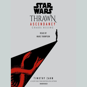 Star Wars: Thrawn Ascendancy (Book I: Chaos Rising) audiobook by Timothy Zahn