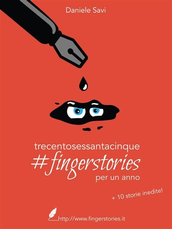 365 #fingerstories per un anno ebook by Daniele Savi