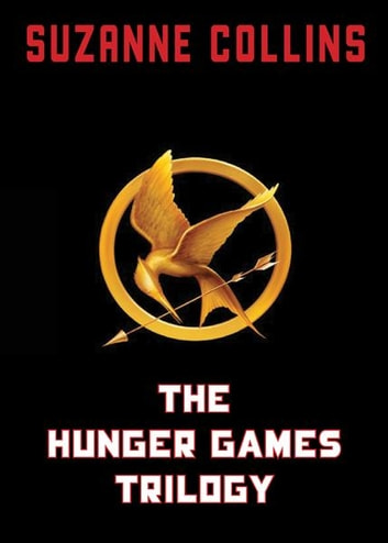 The Hunger Games Trilogy ebook by Suzanne Collins