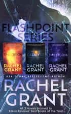 Flashpoint Series Collection 電子書籍 by Rachel Grant