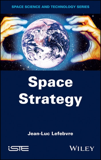 Space Strategy ebook by Jean-Luc Lefebvre