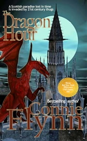 The Dragon Hour eBook par Connie Flynn