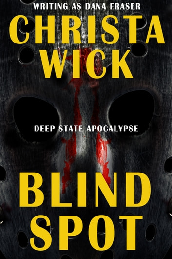Blind Spot ebook by Christa Wick,Dana Fraser