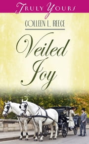 Veiled Joy ebook by Colleen L. Reece
