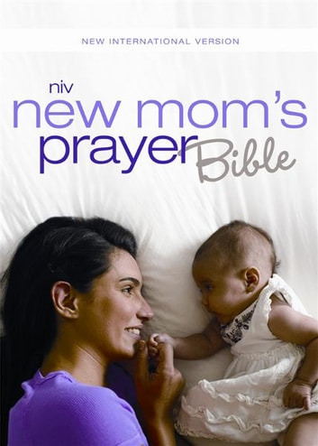 NIV, New Mom's Prayer Bible, eBook - Encouragement for Your First Year Together ebook by Christopher D. Hudson,Zondervan