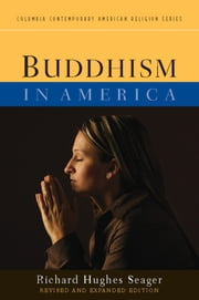 Buddhism in America ebook by Richard Hughes Seager