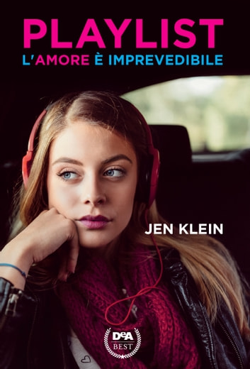 Playlist - L'amore è imprevedibile ebook by Jen Klein
