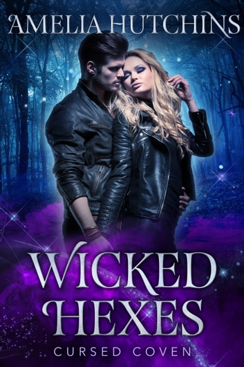 Wicked Hexes ebook by Amelia Hutchins