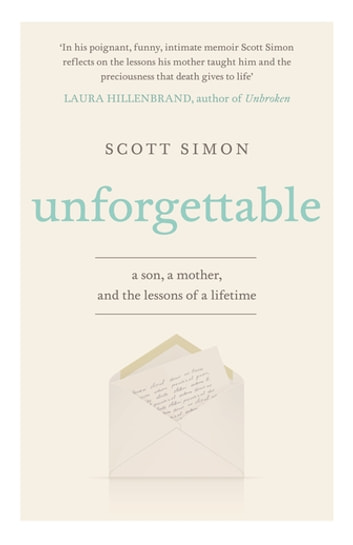 Unforgettable eBook by Scott Simon
