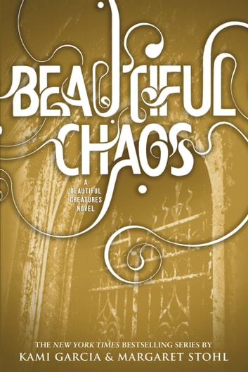Beautiful Chaos ebook by Kami Garcia,Margaret Stohl