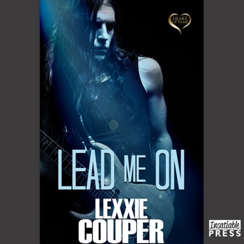Lead Me On - Heart of Fame, Book 5 audiobook by Lexxie Couper