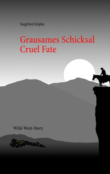 Grausames Schicksal - Cruel Fate ebook by Siegfried Köpke