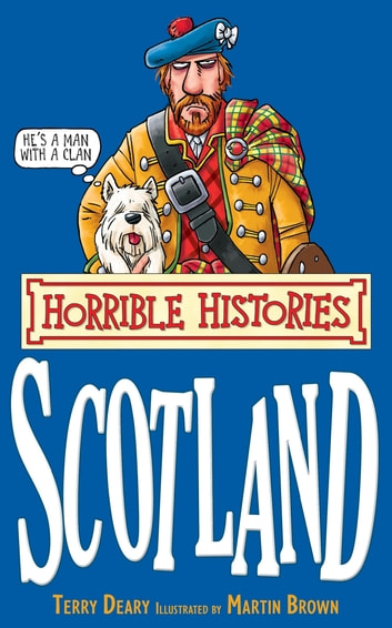 Horrible Histories: Scotland ebook by Terry Deary