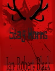 Stag Horns ebook by Ian Black