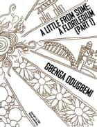 A Little From Some: A Florilegium ebook by Gbenga Odugbemi