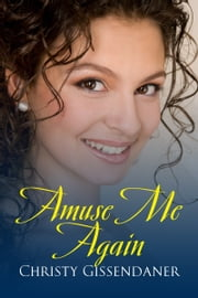Amuse Me Again ebook by Christy Gissendaner