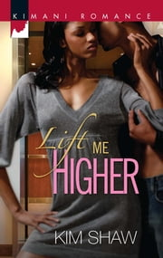 Lift Me Higher ebook by Kim Shaw