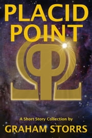 Placid Point ebook by Graham Storrs