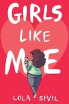 Girls Like Me ebook by