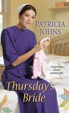 Thursday's Bride ebook by Patricia Johns