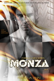 Monza: Book 2 (Formula Men) ebook by Pamela Ann
