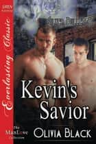Kevin's Savior ebook by Olivia Black