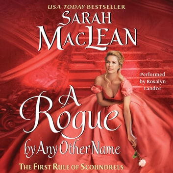 A Rogue By Any Other Name audiobook by Sarah MacLean