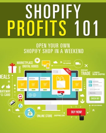 Shopify Profits 101 ebook by Anonymous