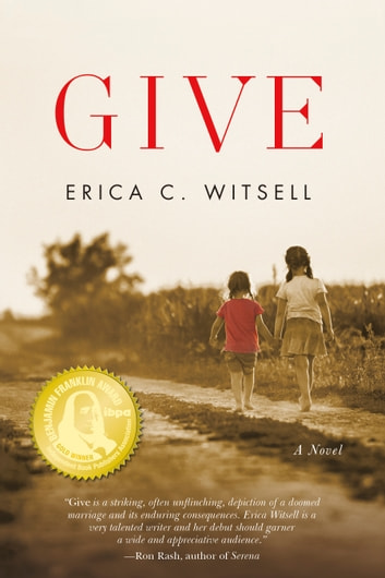 Give, a novel ebook by Erica Carpenter Witsell