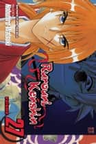 Rurouni Kenshin, Vol. 27 - The Answer ebook by Nobuhiro Watsuki, Nobuhiro Watsuki