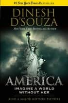America ebook by Dinesh D'Souza