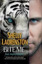 Bite Me ebook by