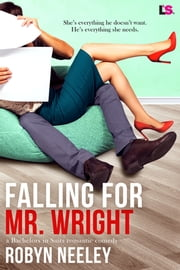 Falling for Mr. Wright ebook by Robyn Neeley