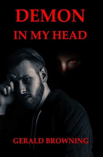 Demon in my Head ebook by Gerald Browning
