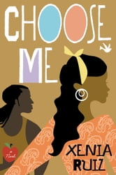 Choose Me ebook by Xenia Ruiz