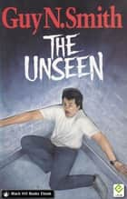 The Unseen ebook by Guy N Smith