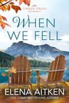When We Fell ebook by