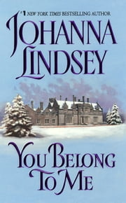 You Belong to Me ebook by Johanna Lindsey