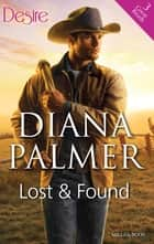 Lost And Found - 3 Book Box Set ebook by Diana Palmer