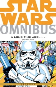 Star Wars Omnibus A Long Time Ago… Vol. 5 ebook by Mary Jo Duffy,Archie Goodwin,Ann Nocenti