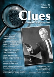Clues: A Journal of Detection, Vol. 33, No. 1 ebook by Janice M. Allan,Elizabeth Foxwell,Margaret Kinsman